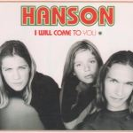Hanson - I Will Come To You Australia
