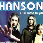 Hanson - I Will Come To You UK