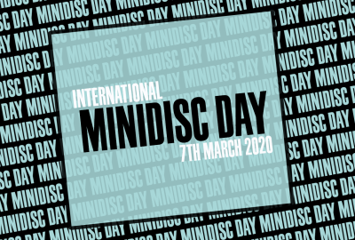 The first MiniDisc day, TODAY! March 7th 2020