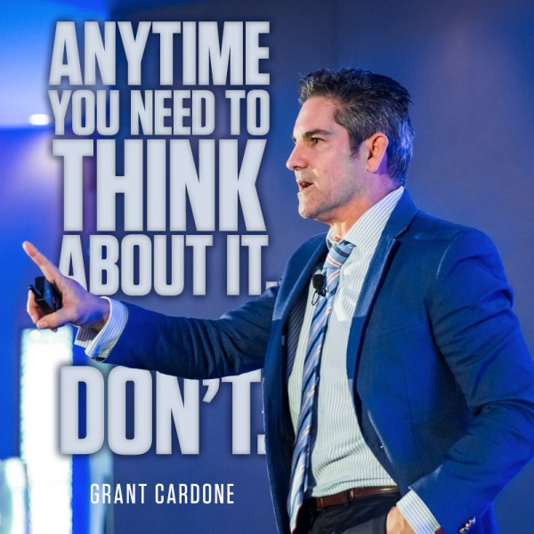 140 Best Grant Cardone Quotes Free Download