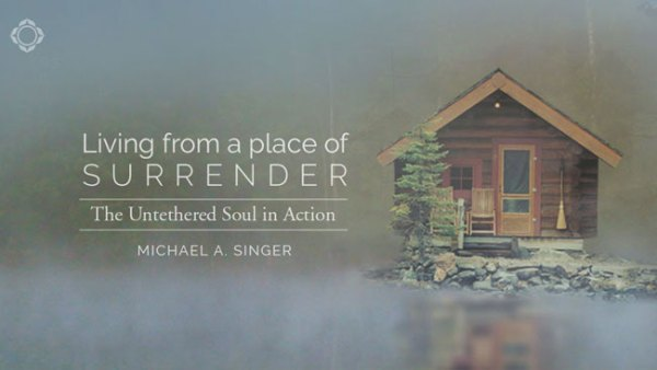 Join the first ever online course with Michael A. Singer, the New York Times bestselling author of The Untethered Soul and The Surrender Experiment.
