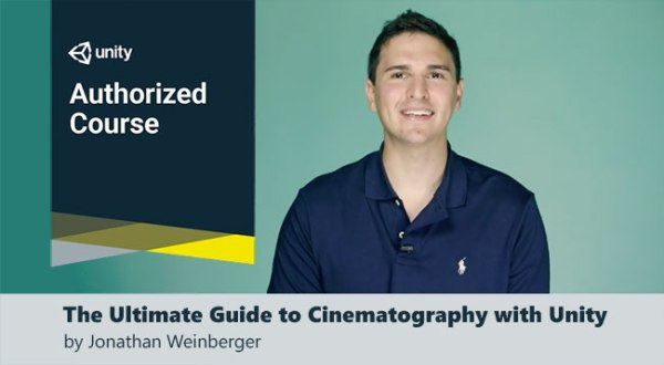 The Ultimate Guide to Cinematography with Unity an online course by Jonathan Weinberger
