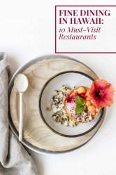 fine dining hawaii restaurants must luxury visit discover breakfast food