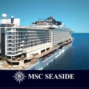 MSC Seaside – Sail on a brand new ship!