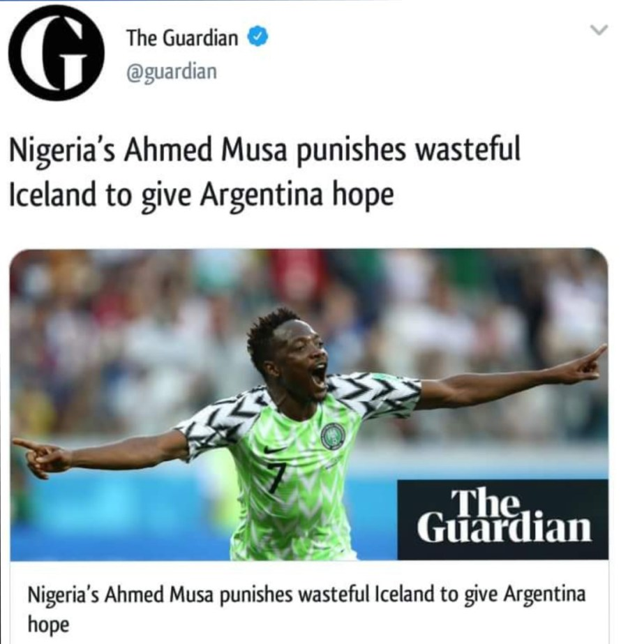 The Guardian report on the soccer match titled 'Nigeria's Ahmed Musa punishes wasteful Iceland to give Argentina hope' which points to the direction that Nigeria will not go past Argentina on Tuesday