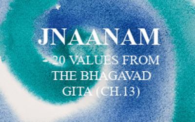 Jnaanam – 20 values from the Bhagavad Gita
