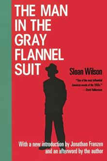 Sloan Wilson's The Man in the Gray Flannel Suit book cover.