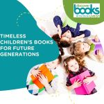 Timeless Children's Books for Future Generations