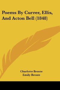 Poems by Currer, Ellis, and Acton Bell book cover