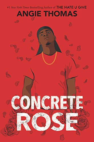 Concrete Rose by Angie Thomas book cover