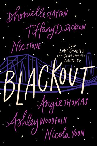 Blackout by Dhonielle Clayton, Tiffany D. Jackson, Nic Stone, Angie Thomas, Ashley Woodfolk, and Nicola Yoon book cover