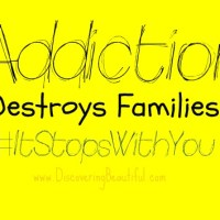 Addiction Destroys Families.