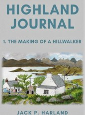 Front cover of the book Highland Journal by Jack P Harland.