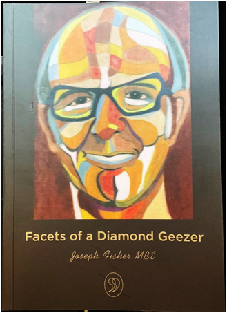 Facets of a Diamond Geezer Joeph Fisher MBE