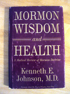 Johnson_Mormon Wisdom and Health