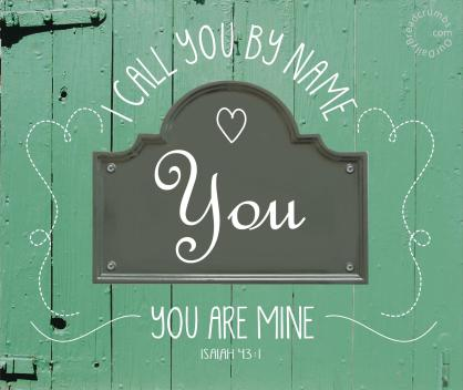 You-are-Mine-Isaiah-43-1