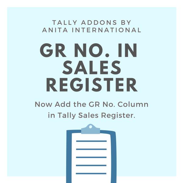 GR No in Sales Register - Tally AddOn TDL