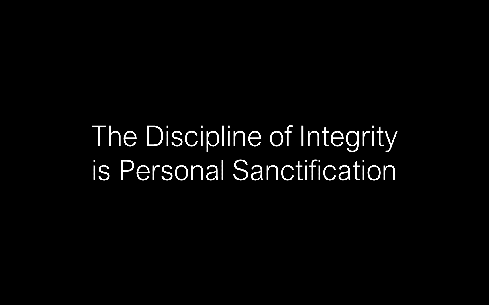 ESH-08 - The Discipline Of Integrity - Pursuing Personal Godliness (11)
