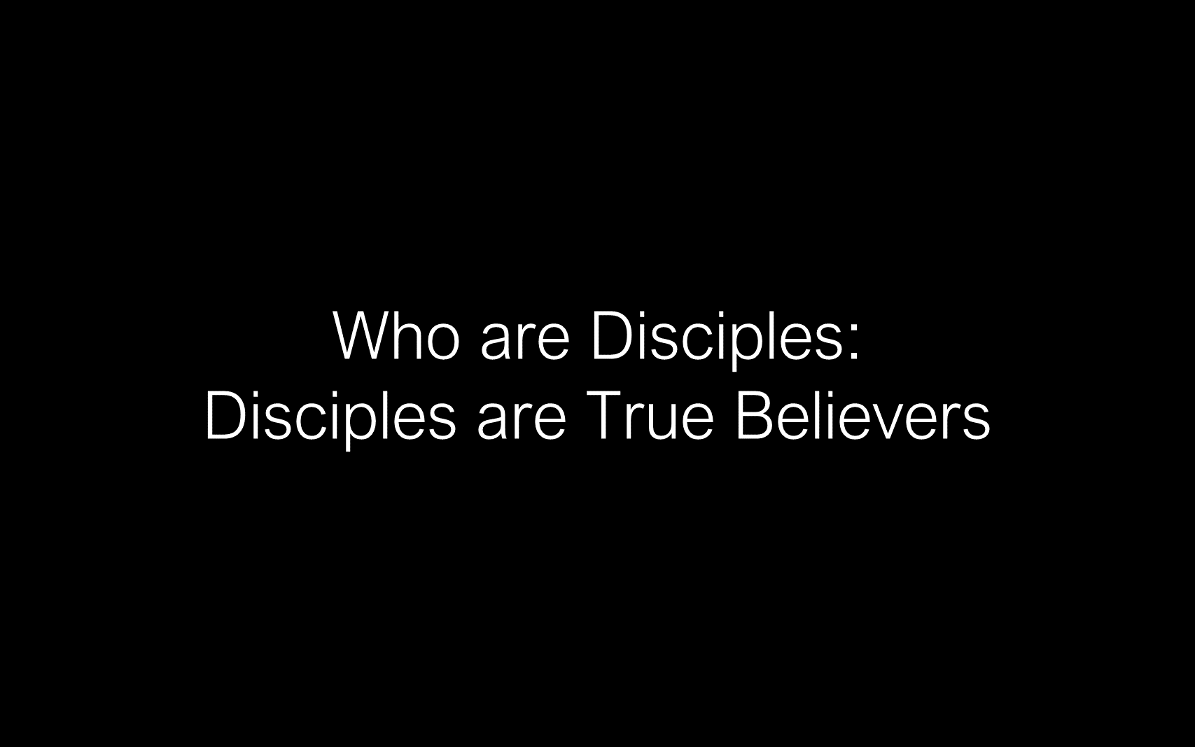 ESH-11 - The Discipline Of Disciple-Making - Disciples - Follow Christ & Make Disciples (12)