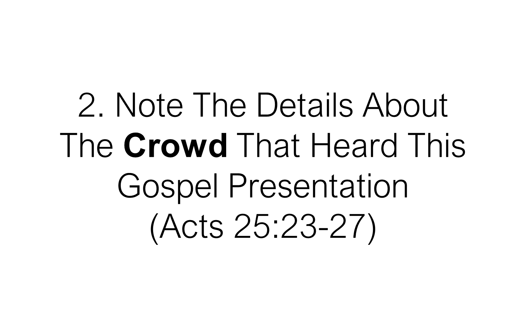 ESH-22 - The Discipline Of Disciple-Making - When Christ Explained The Gospel To Paul (8)