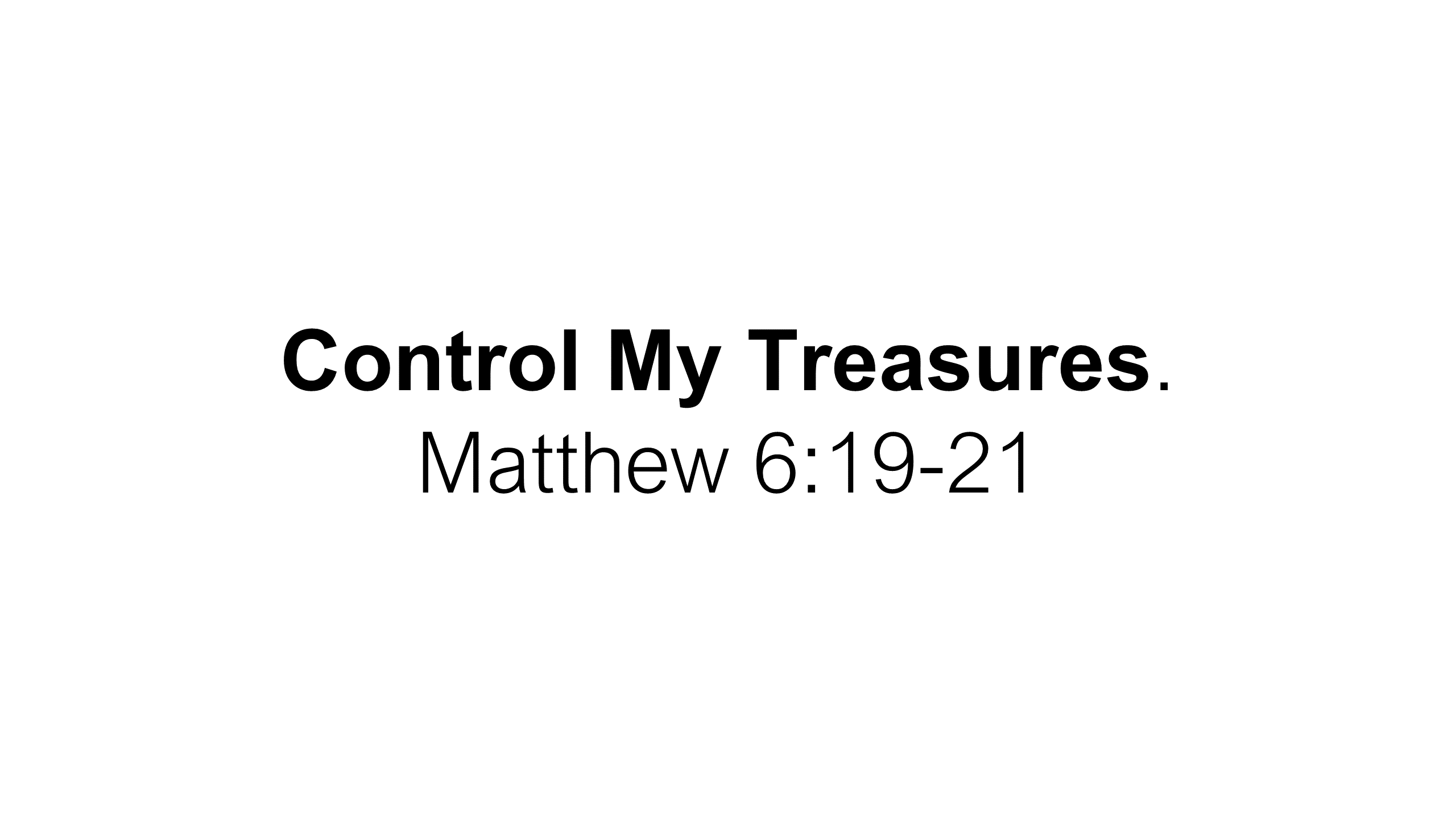 FTF-19 - Control Me - Learning To Seek First The Rule Of God Over My Life Each Day (10)