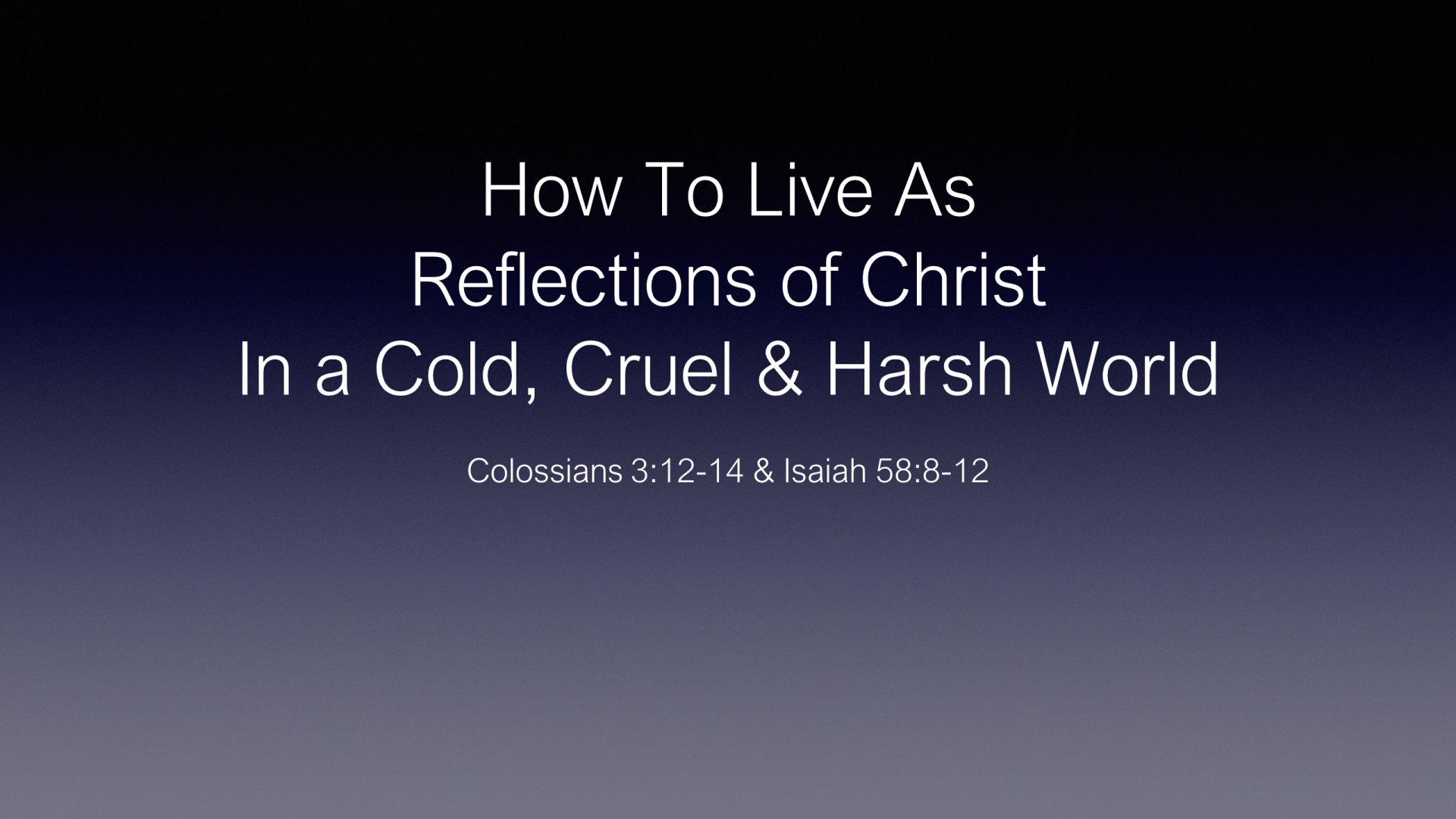HFG-08 - How To Live As Reflections Of Christ (1)