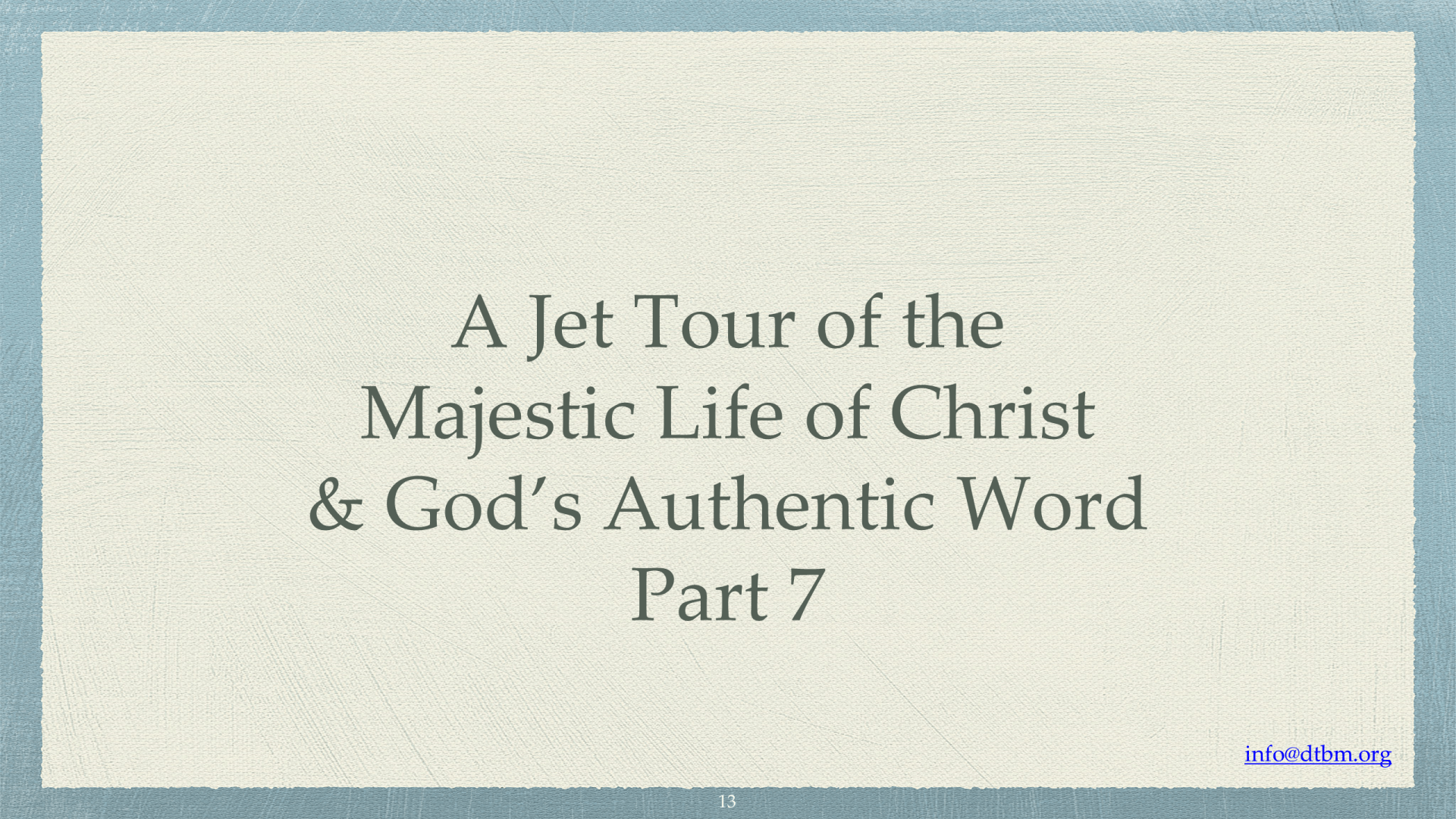JET-07 - A Jet Tour Of The Majestic Life Of Christ & God's Authentic Word (13)