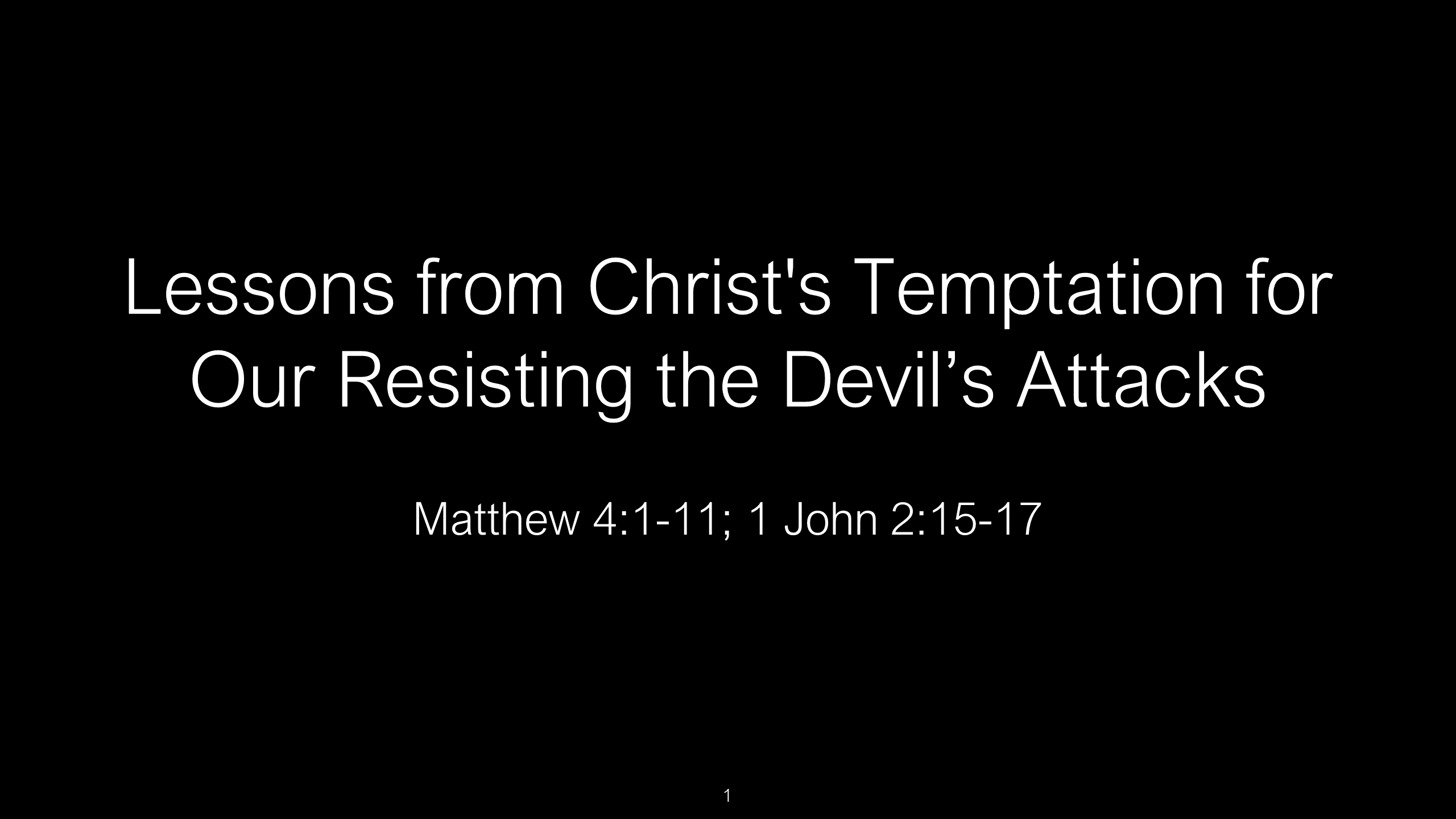 SWS-09 - Lessons from Christ's Temptation for Our Resisting the Devil's Attacks (1)