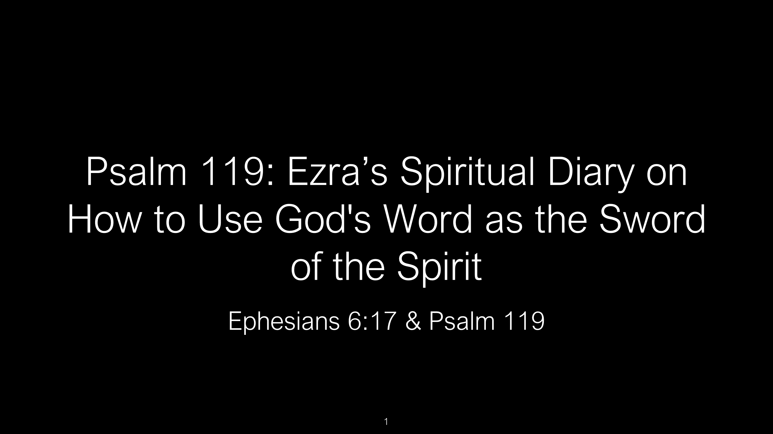 Psalm 119 - The Bible's Longest Chapter is a Spiritual Diary