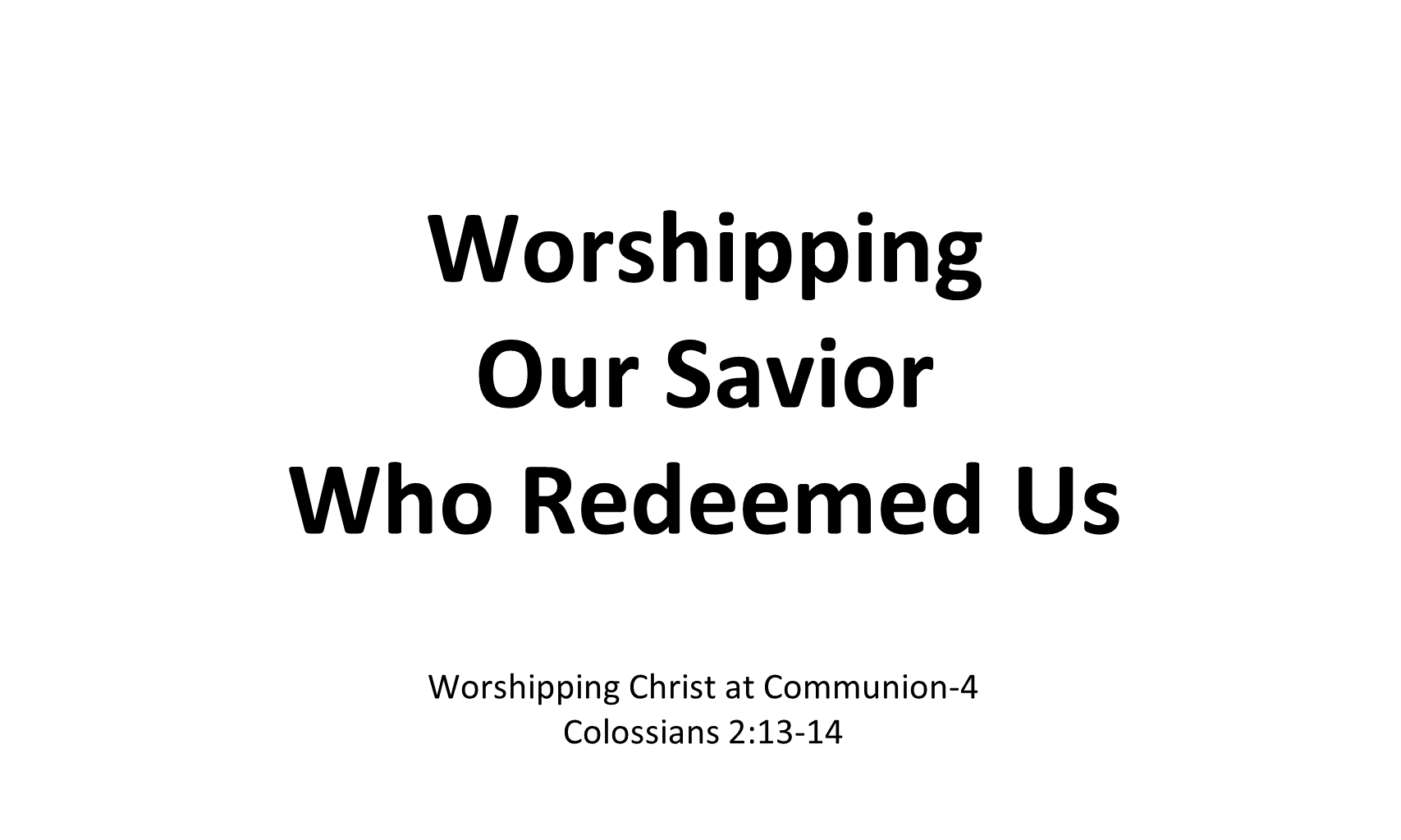 WCC-05 - Worshipping Our Savior Who Redeemed Us (30)