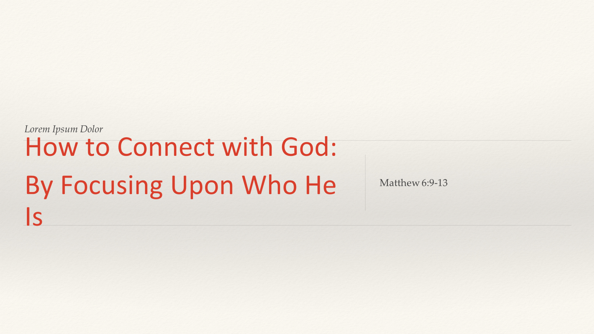 FTF-17 - How To Connect With God - By Focusing Upon Who He Is (1)