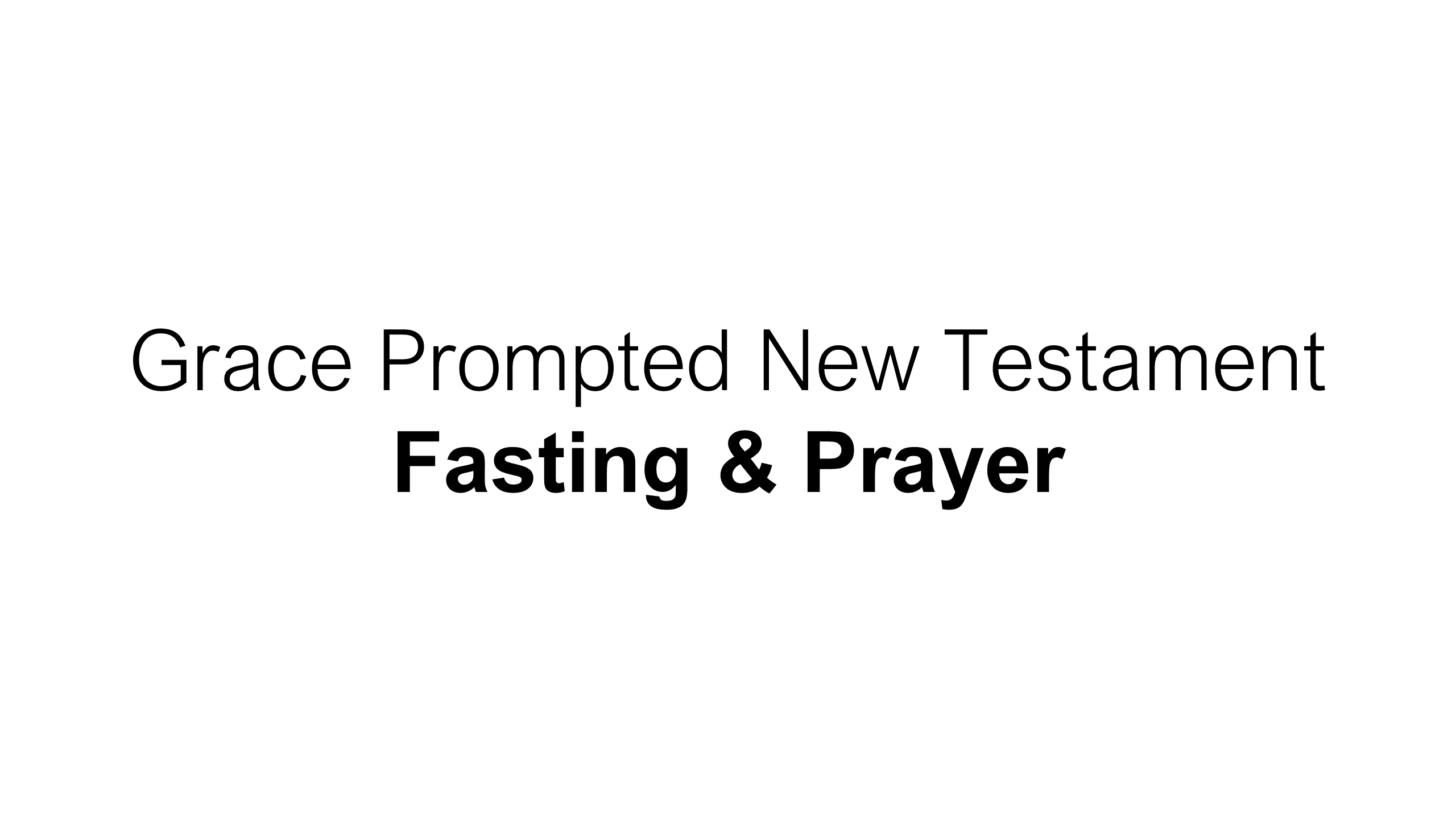 FTF-23 - Hungering For God - A Life Of Prayer & Fasting (18)
