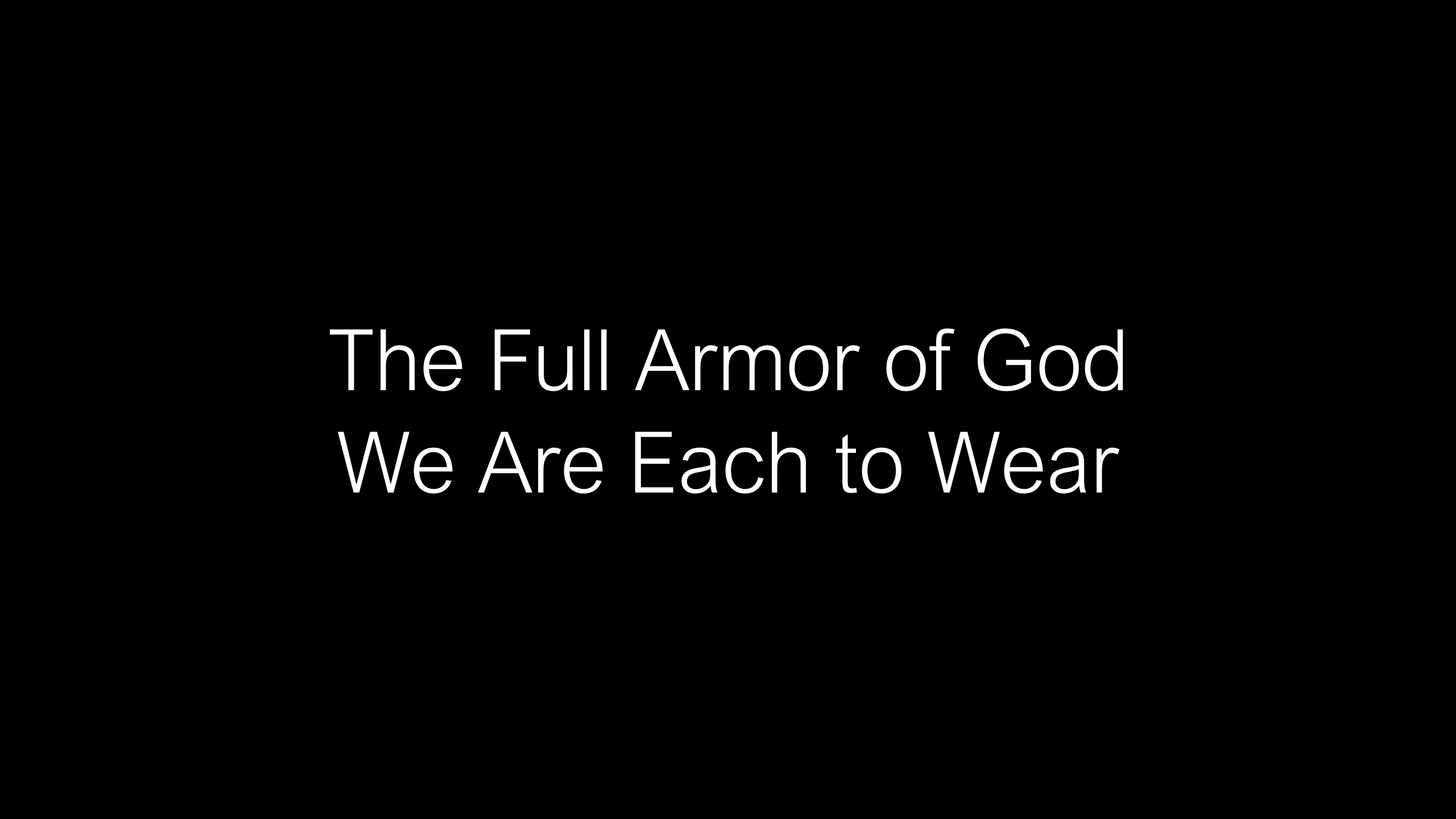 SWS-16 - How God Uses the Full Armor of God to Deliver Us from the Evil One (4)
