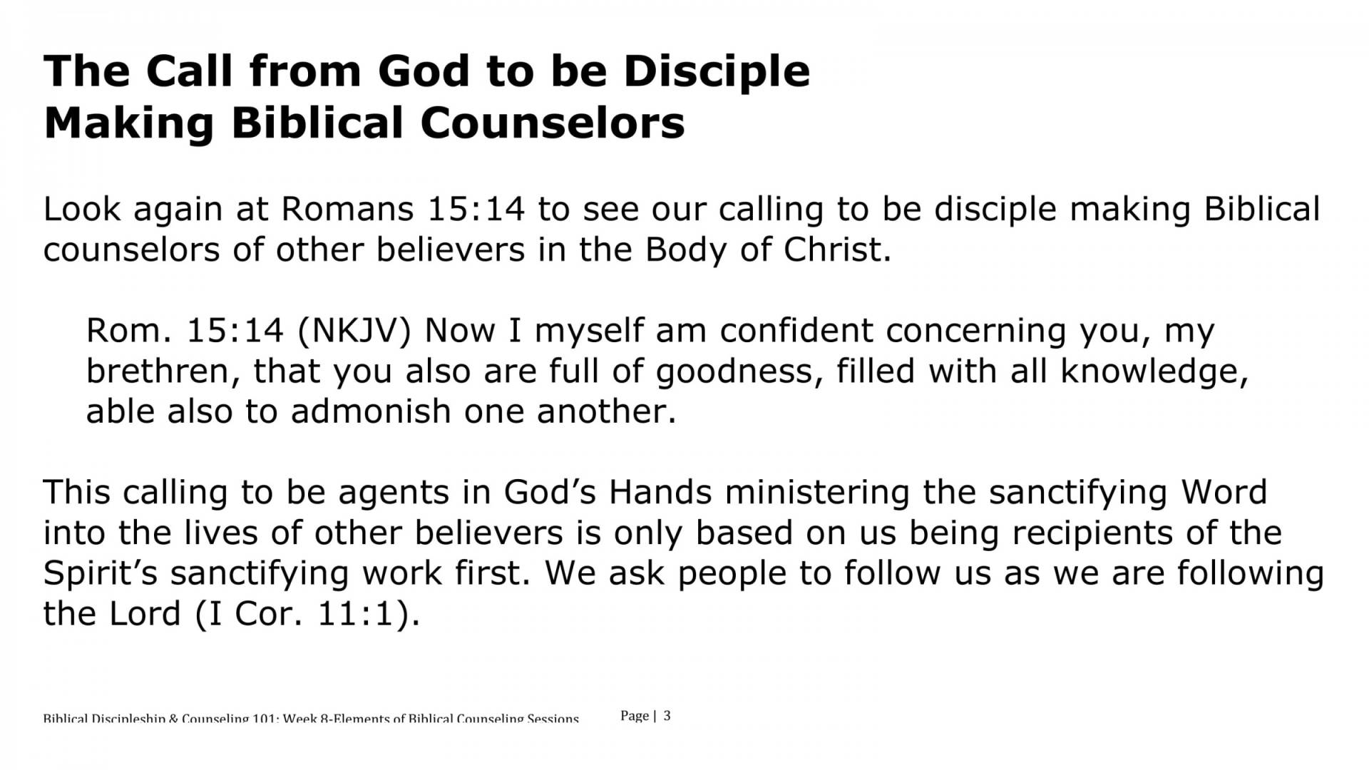 BC&D-08 - Lesson 2 - The Call From God To Be Disciple Making Biblical Counselors-03