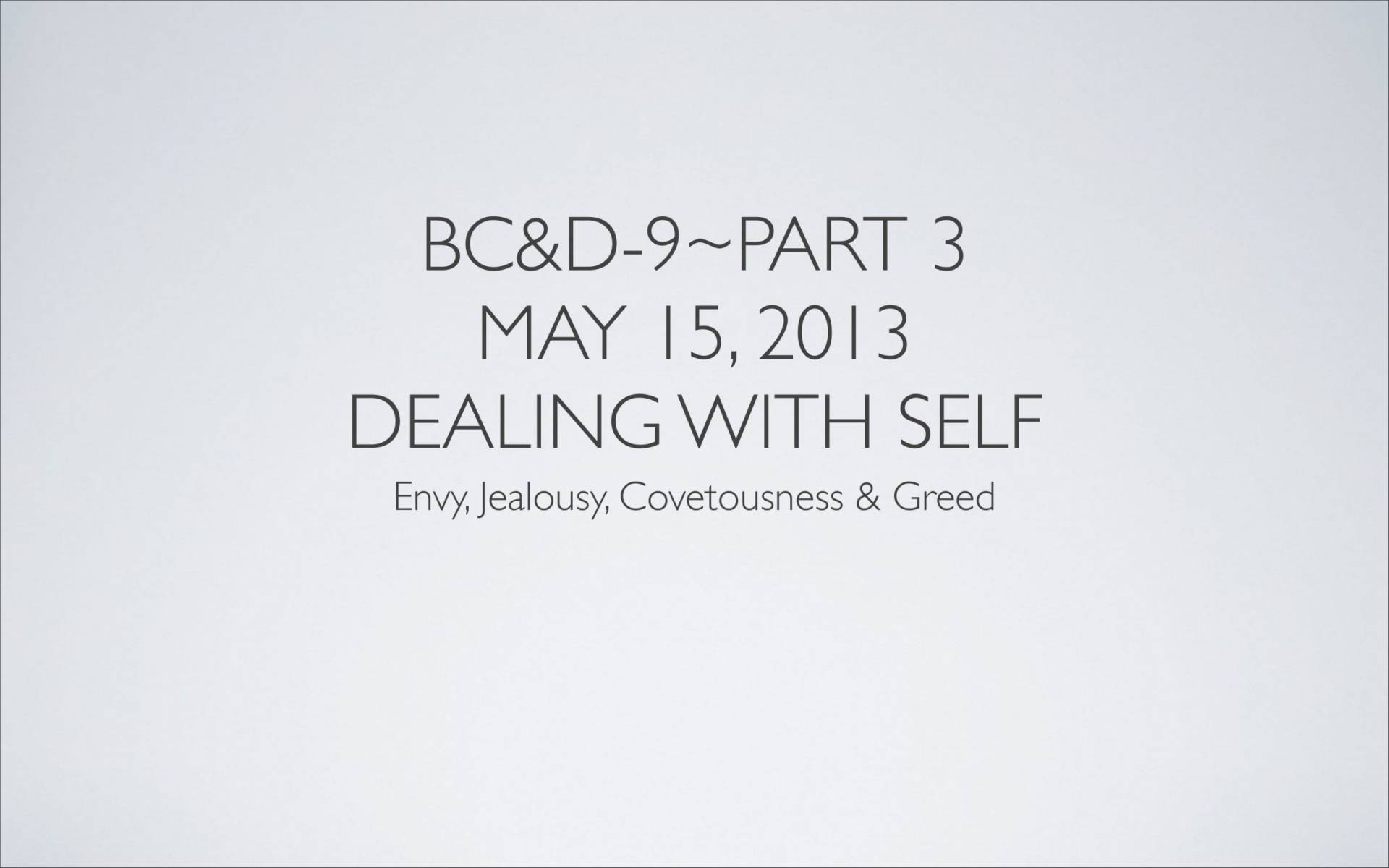 BC&D-29 - Lesson 9-2 - Dealing With Self-01