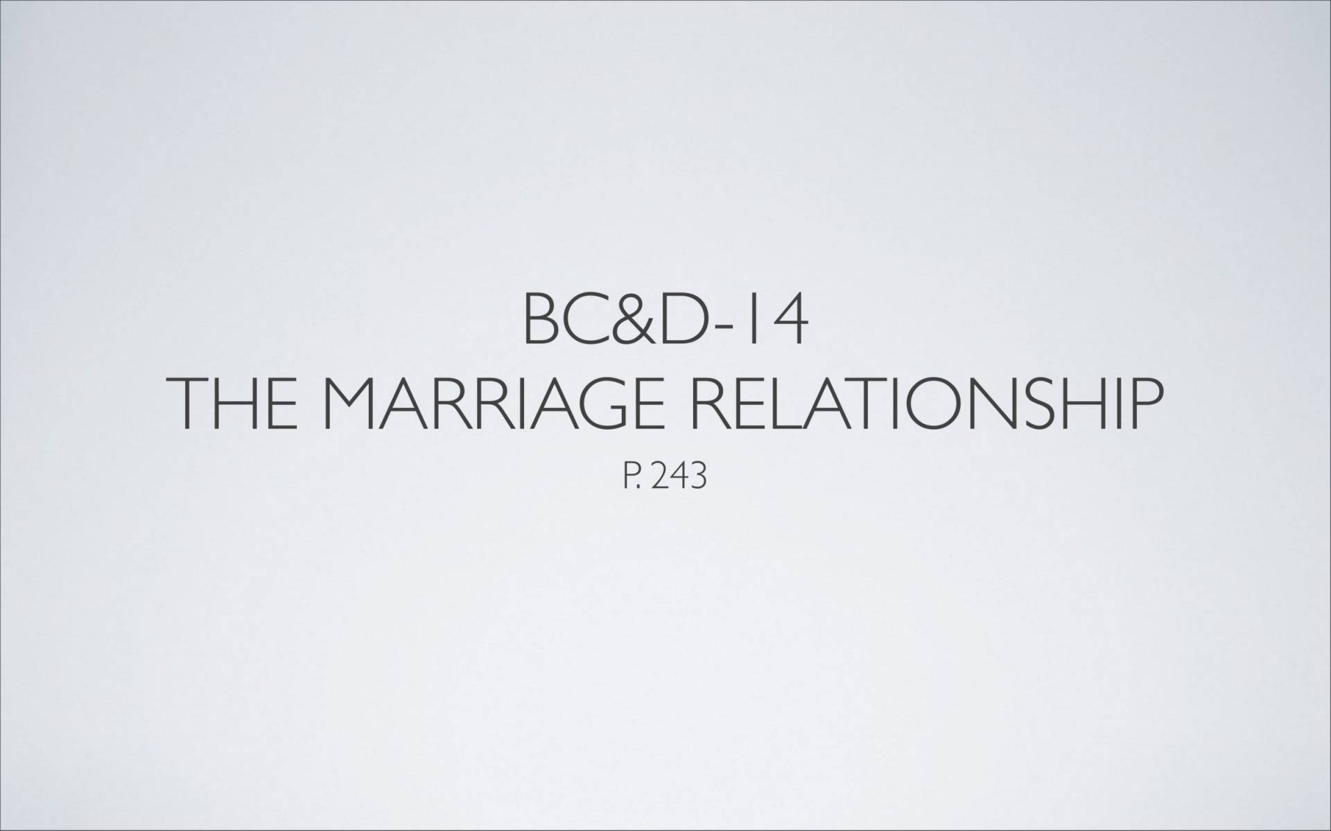 BC&D-37 - Lesson 15-1 - The Marriage Relationship - Husbands-03