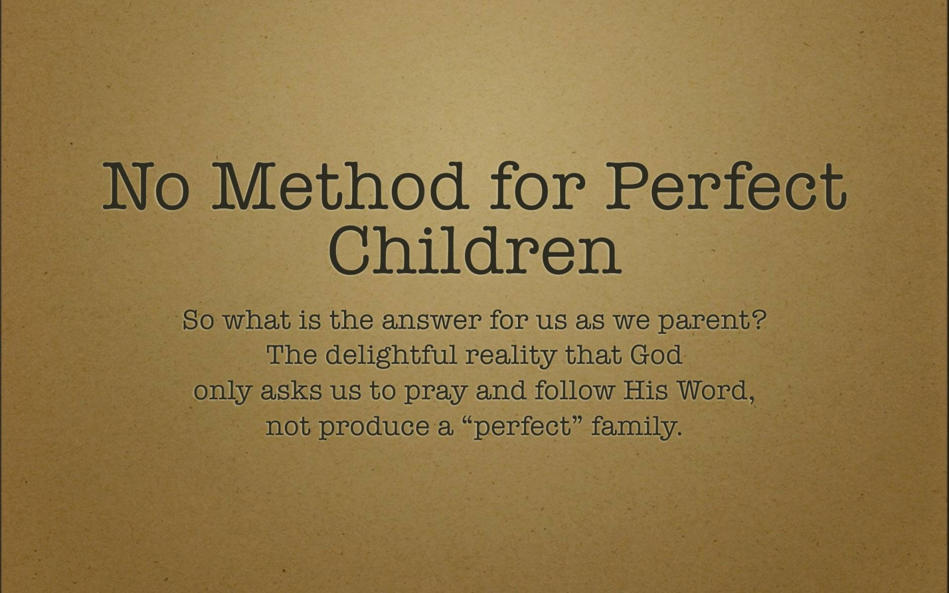 BC&D-42 - Lesson 17-2 - The Myth Of Perfect Parenting-07