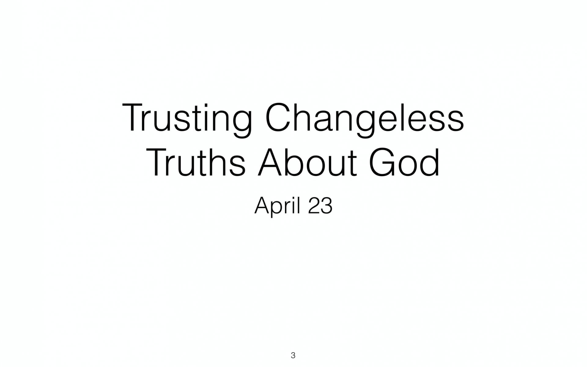 BC&D-54 - Lesson 22-1 - Trusting Changeless Truths About God-03