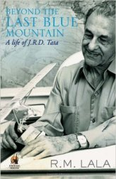 best Indian biographies and autobiographies - beyond the last blue mountain by R.M. Lala