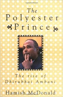 Polyester prince by Hamish McDonald -  the most famous & controversial banned books in India