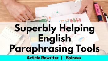 Best English Paraphrasing Tool, Article Rewriter Spinner