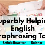 Best English Paraphrasing Tool, Article Rewriter Spinner