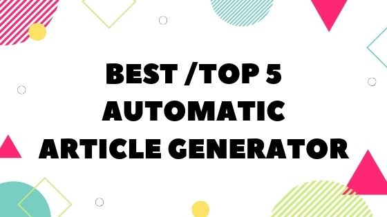 best article generator, content creator, content writer