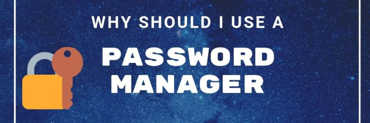 why to use a password manager/generator