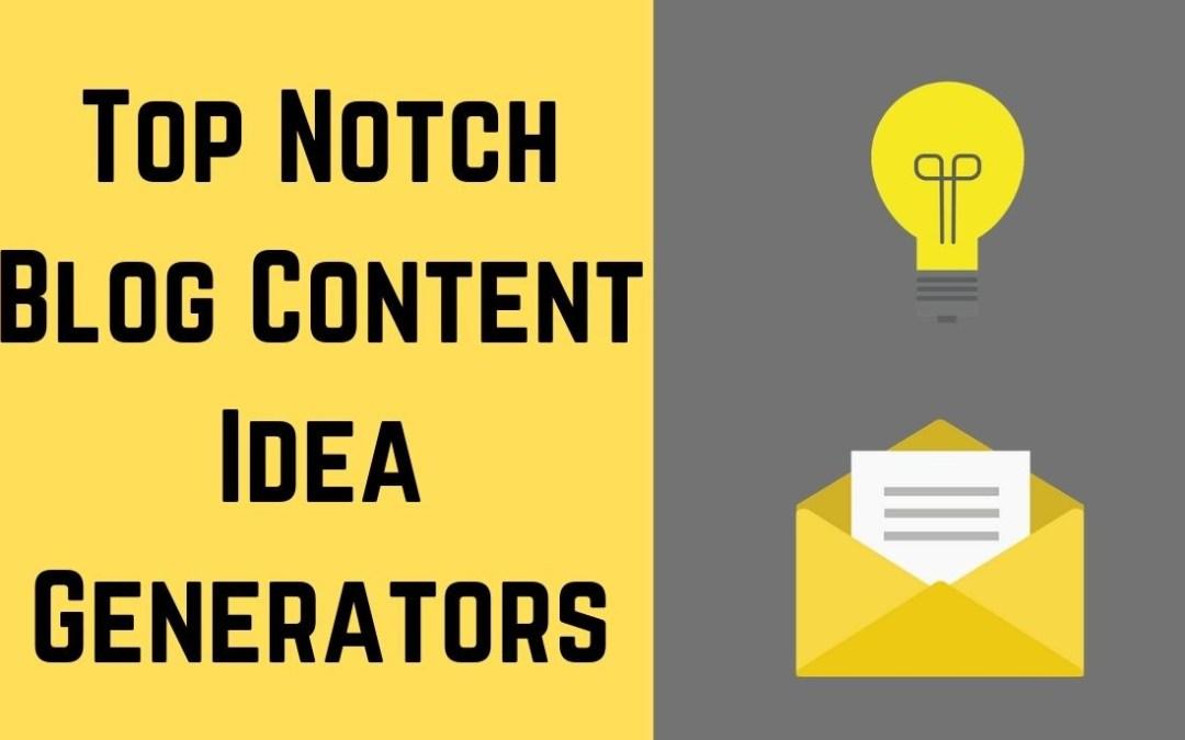 Best blog content topic idea generators
