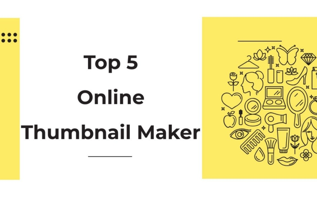 Best Online Thumbnail & banner Maker for youtube video and blogs