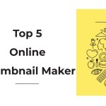 Best Online Thumbnail & banner Maker for youtube video and blogs