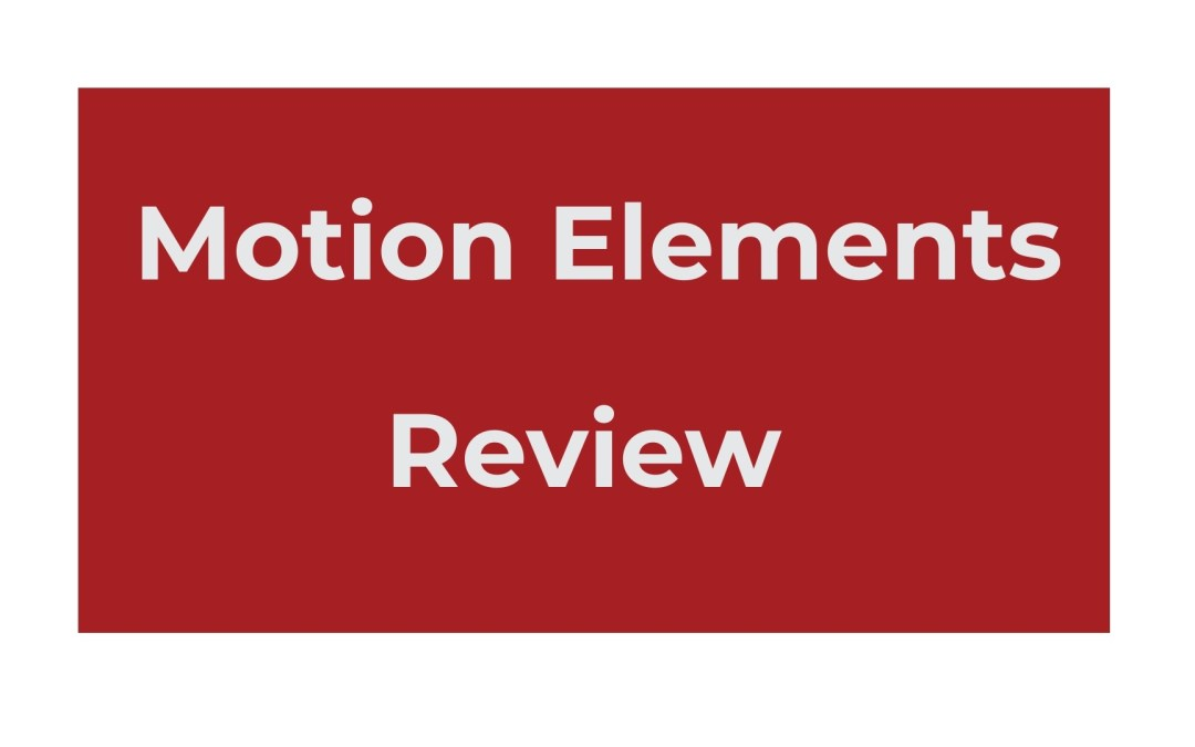 Motion Elements review: pros & cons, alternative
