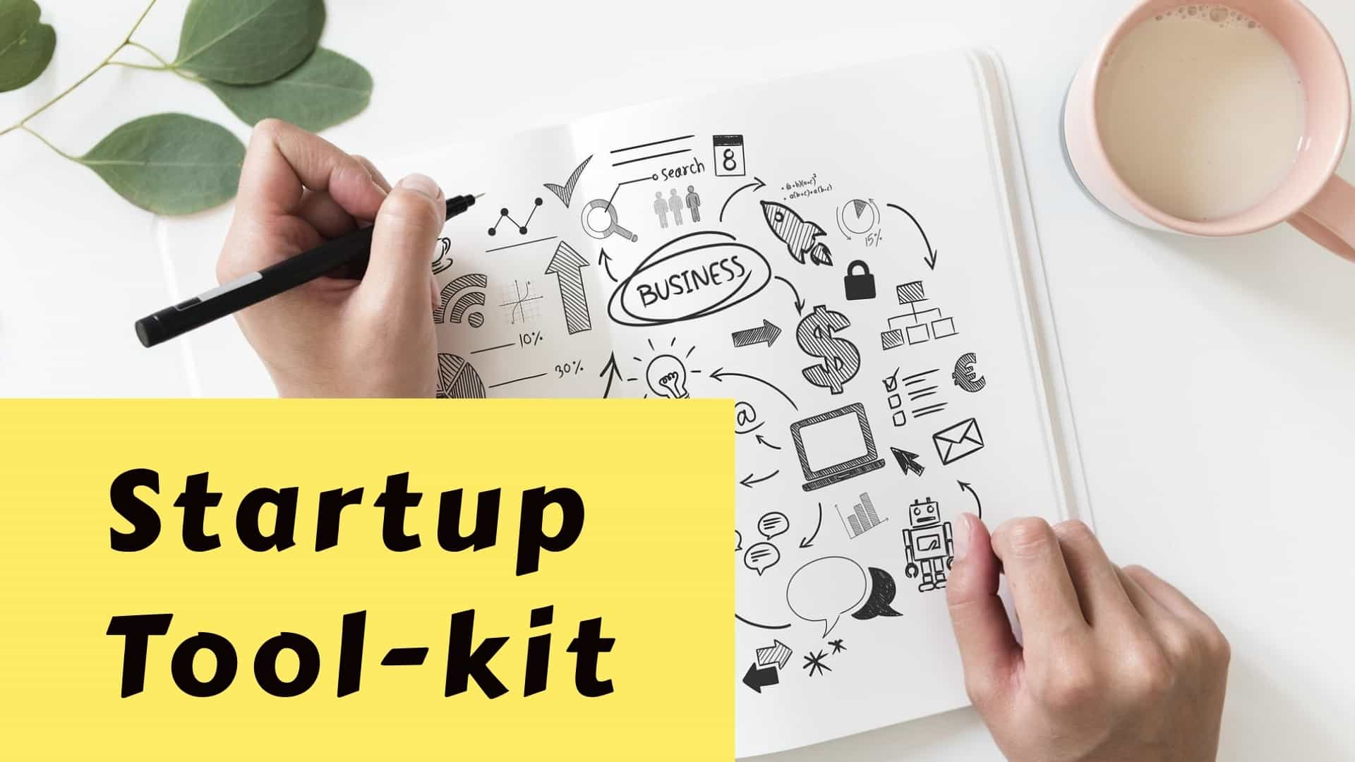 Startup Tool-kit For Young Entrepreneurs - Discover Vibe