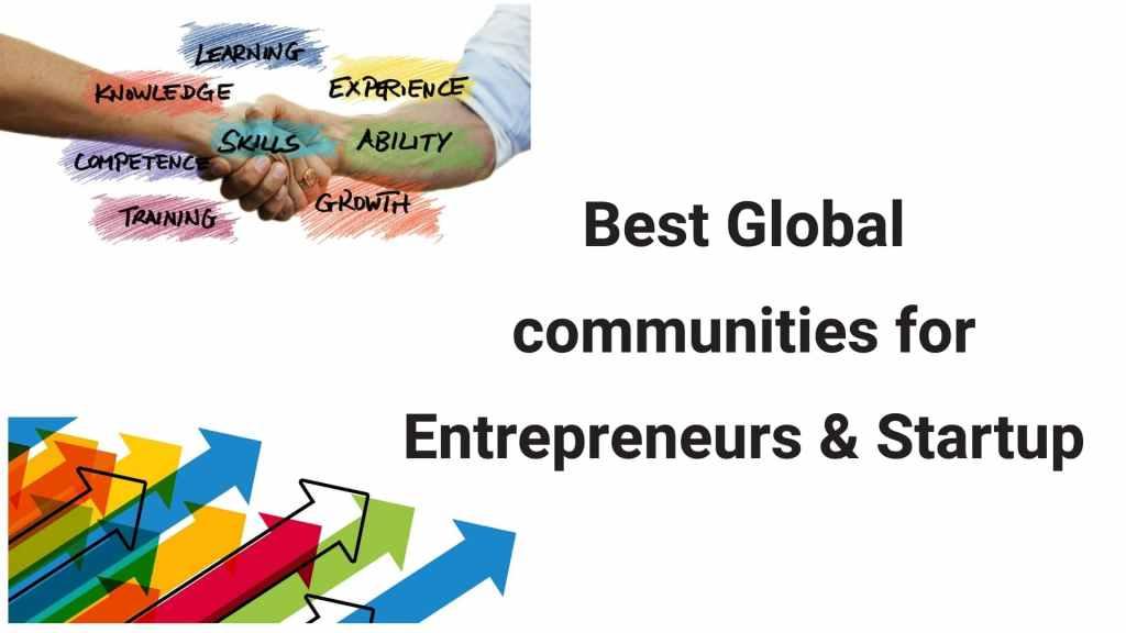 Best global communities for entrepreneurs and startups
